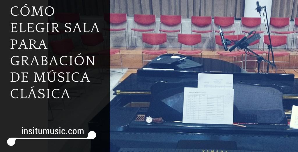 Elegir-sala-grabacion-musica-clasica